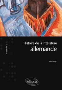Hans Hartje - Histoire de la littérature allemande.