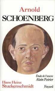 Hans Heinz Stuckenschmidt - Arnold Schoenberg - Suivi de Analyse de l'oeuvre.