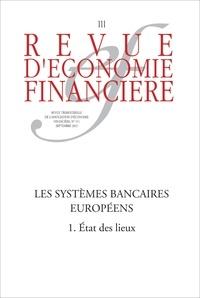 Hans-Helmut Kotz et Catherine Lubochinsky - Les systèmes bancaires européens (1) - État des lieux.