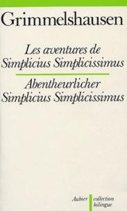 Hans Jacob von Grimmelshausen - Les aventures de Simplicius Simplicissimus.