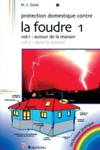 Protection domestique contre la foudre - Volume 1, Autour de la maison.pdf