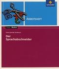 Hans Joachim Schädlich - Der Sprachabschneider - Arbeitsheft.