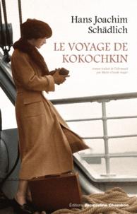 Hans Joachim Schädlich - Le voyage de Kokochkin.