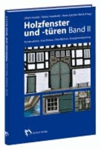 Hans-Joachim Wenk et Ulrich Arnold - Holzfenster und -türen - Band 2.
