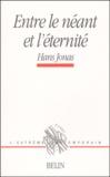 Hans Jonas - Entre le néant et l'éternité.