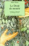 Hans Jonas - Le droit de mourir.