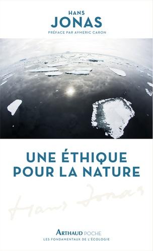 Hans Jonas - Une éthique pour la nature.