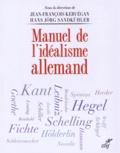 Hans Jörg Sandkühler et Jean-François Kervégan - Manuel de l'idéalisme allemand.