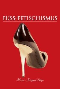 Hans-Jürgen Döpp - Fuss-Fetischismus.