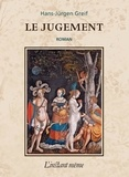 Hans-Jürgen Greif - Le jugement.