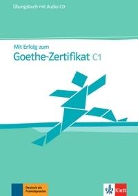Goodtastepolice.fr Mit Erfolg zum Goethe-Zertifikat C1 - Übungsbuch Image