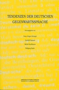 Hans Jürgen Heringer et Gunhild Samson - Tendenzen der deutschen Gegenwartssprache.
