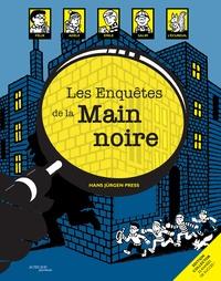 Hans Jürgen Press - Les Enquêtes de la Main noire.