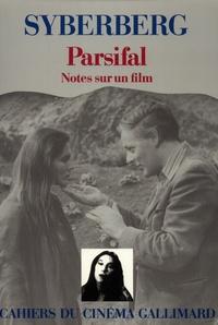 Hans Jürgen Syberberg - Parsifal - Notes sur un film.