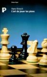 Hans Kmoch - L'Art de jouer les pions - Une contribution à la stratégie échiquéenne.