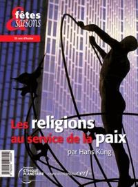 Hans Küng - Les religions au service de la paix.