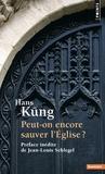 Hans Küng - Peut-on encore sauver l'église ?.