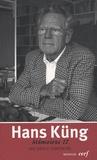 Hans Küng - Une vérité contestée - Mémoires Tome 2, 1968-1980.
