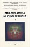Hans-Ludwig Günther et Maurice Cusson - Problèmes actuels de science criminelle - Tome 2.
