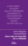 Hans Magnus Enzensberger - Essai sur les hommes de la terreur - Le perdant radical.
