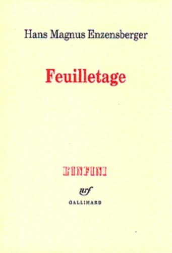 Hans Magnus Enzensberger - Feuilletage - Essais.