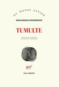 Hans Magnus Enzensberger - Tumulte.