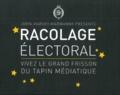 Hans Margoulinski - Racolage électoral - Vivez le grand frisson du tapin médiatique.