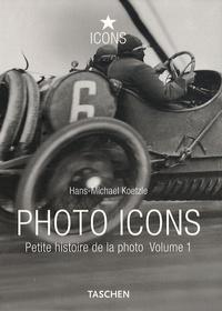 Histoiresdenlire.be Photo Icons - Petite histoire de la photo 1827-1926 Image
