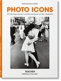 Hans-Michael Koetzle - Photo Icons - 50 photographies emblématiques et leur histoire.