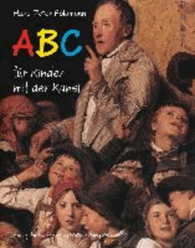 Hans-Peter Feldmann.ABC für Kinder mit der Kunst.