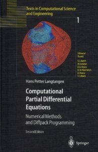 Hans-Peter Langtangen - Computational Partial Differential Equations. - Numerical Methods and Diffpack Programming, 2nd Edition.