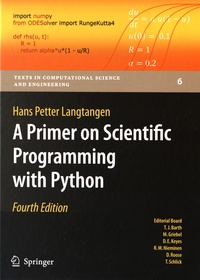Hans Petter Langtangen - A Primer on Scientific Programming with Python.