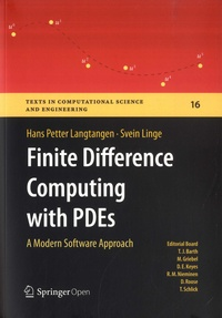 Hans Petter Langtangen et Svein Linge - Finite Difference Computing with PDEs - A Modern Software Approach.