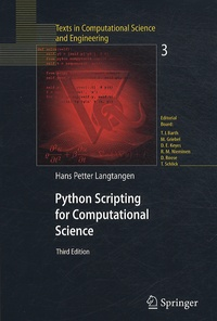 Hans Petter Langtangen - Python Scripting for Computational Science - With 62 figures.