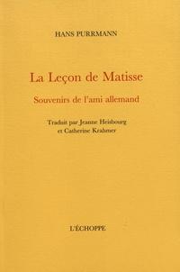 Hans Purrmann - La leçon de Matisse - Souvenirs de l'ami allemand.