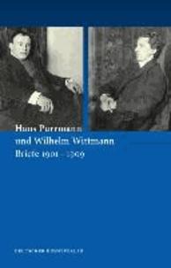 Hans Purrmann und Wilhelm Wittmann - Briefe 1901-1909.