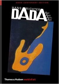 Hans Richter - Dada art and anti-art.