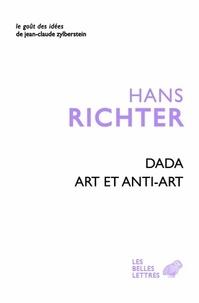 Hans Richter - Dada, art et anti art.