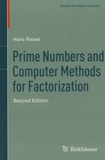 Hans Riesel - Prime Numbers and Computer Methods for Factorization.