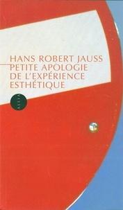 Hans-Robert Jauss - Petite Apologie de l'expérience esthétique.
