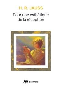 Hans-Robert Jauss - Pour une esthétique de la réception - Préf. de Jean Starobinsk.