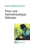 Hans-Robert Jauss et Maurice Jacob - Pour une herméneutique littéraire.