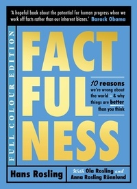 Hans Rosling et Ola Rosling - Factfulness (Illustrated).