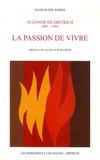 Hans-Ruedi Weber - La passion de vivre - Suzanne de Diétrich 1891-1981.