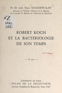 Hans Schadewaldt - Robert Koch et la bactériologie de son temps - Conférence donnée au Palais de la découverte le 30 mars 1968.