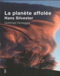 Hans Silvester et Gottfried Honegger - La planère affolée.