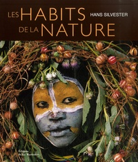 Hans Silvester - Les habits de la nature.