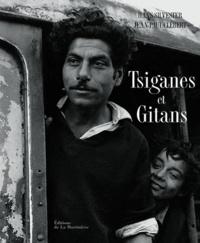 Hans Silvester et Jean-Paul Clébert - Tsiganes et Gitans.