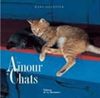 Hans Silvester - Un Amour de Chats.