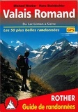 Hans Steinbichler et Michael Waeber - Valais Romand - Du Lac Léman à Sierre (50 randonnées sélectionnées).